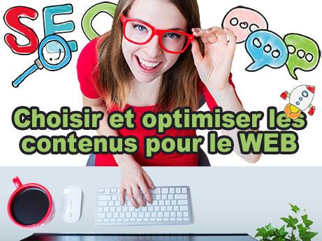 Choisir et optimiser les contenus pour le WEB